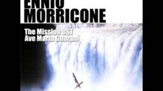 Ennio Morricone -  Ave Maria Guarani -the Mission Ost