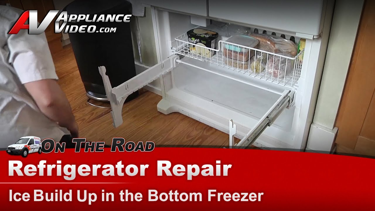 Refrigerator Repair Ice In The Freezer Whirlpool Maytag