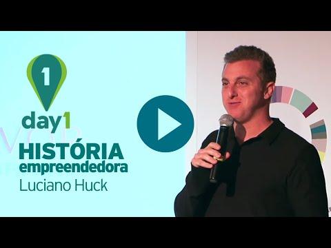 Luciano Huck conta sua história empreendedora [Day1]