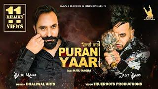 Purani Yaari Babbu Maan Jazzy B Video HD Download New Video HD