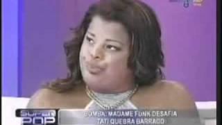 Tati Quebra Barraco Funk Madame De Cu é Rola Superpop