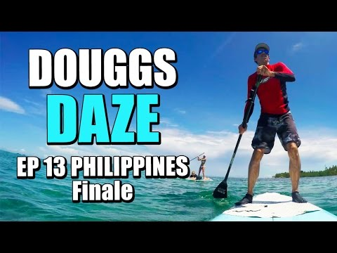 TIME TO BAIL PHILIPPINES | DOUGGS DAZE | EP13