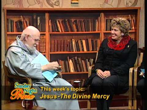 Sunday Night Prime - Jesus: THE Divine Mercy - Pat Polachek, Kate Papak and Fr. Anthony Adawu