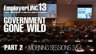 EmployerLINC2013: Government Gone Wild (Part 2)