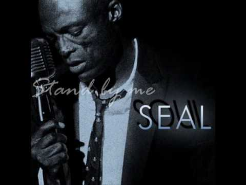 Stand by me - Seal (lyrics)