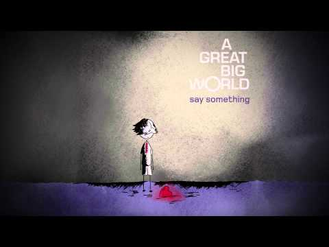 A Great Big World -