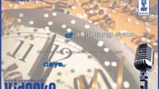 Auld Lang Syne (Videoke) Lyrics Karaoke Song