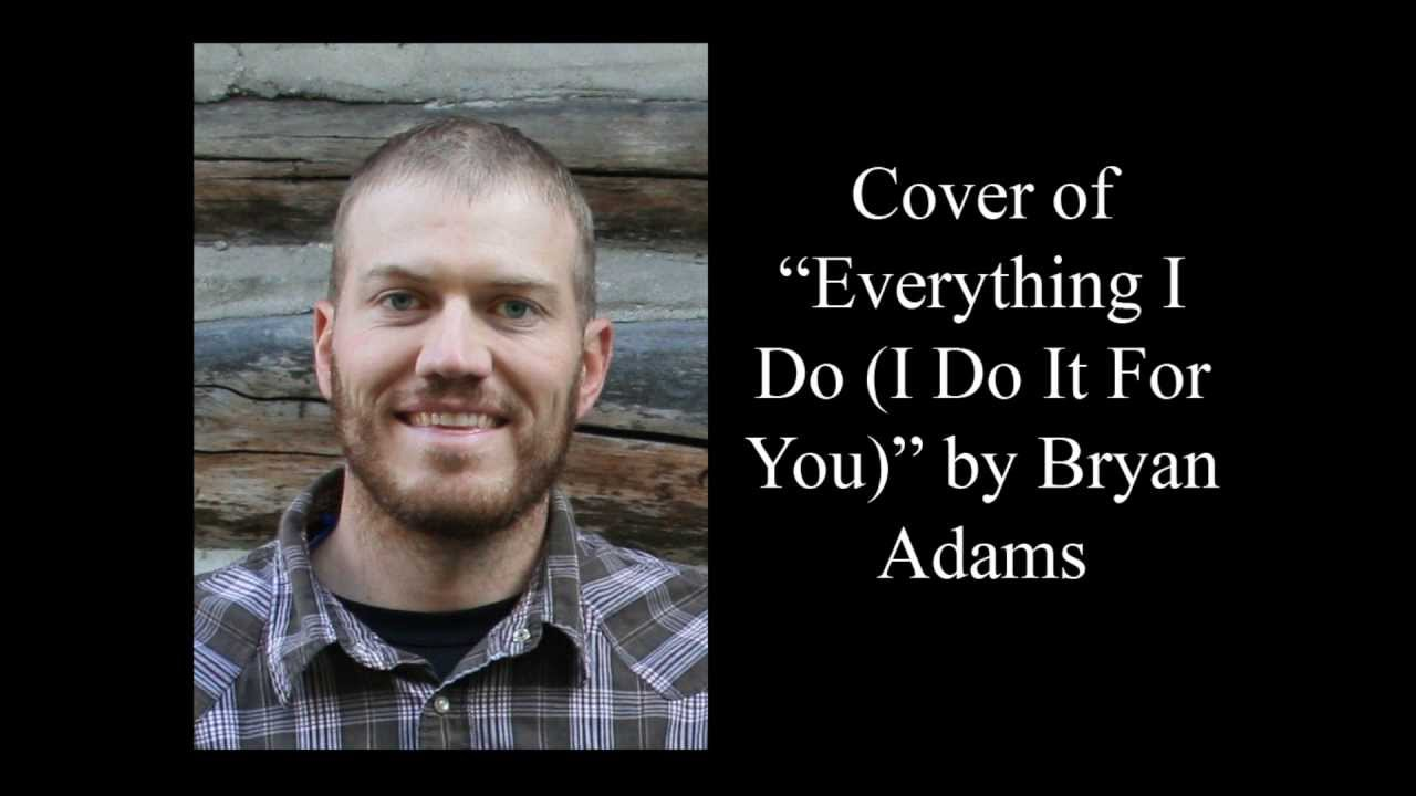 Bryan Adams Everything I Do I Do It For You Mp3 Download ...