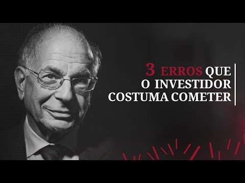 Daniel Kahneman - Os 3 Erros Financeiros que o Investidor Costuma Cometer
