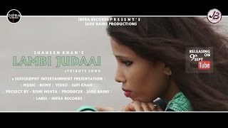 Lambi Judaai Shaheen Khan Video HD Download New Video HD