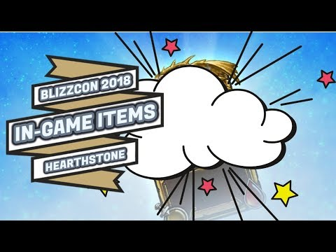 BLIZZCON 2018   IN-GAME ITEMS   HEARTHSTONE 🎮🎮🎮