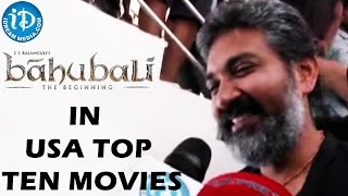 Baahubali is listed in USA top ten movies - Unbelievable but true