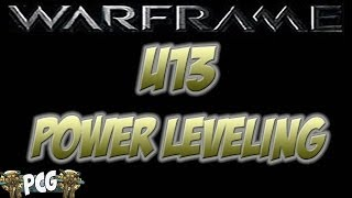 Warframe 13 ♠ How To Level Really Fast And Get More Xp