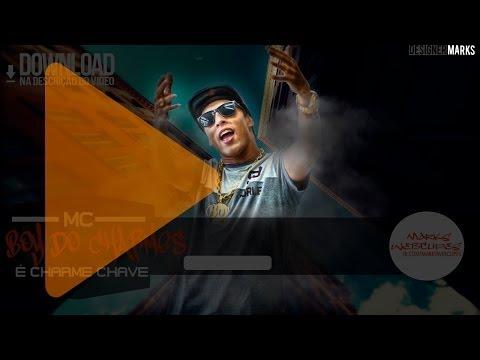 Mc Boy Do Charmes - É Charme Chave- Musica nova 2014 (Markswebclipes)Prod. DJ Jorgin