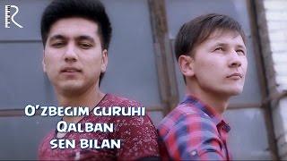 Превью из музыкального клипа Узбегим гурухи - Калбан сен билан