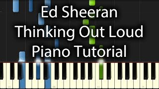Ed Sheeran Thinking Out Loud Tutorial (How To Play On