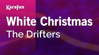 Karaoke White Christmas - The Drifters *