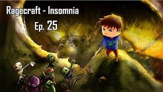 Minecraft aventure - Ragecraft Insomnia - Ep 25