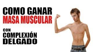 Como ganar masa muscular - Personas delgadas
