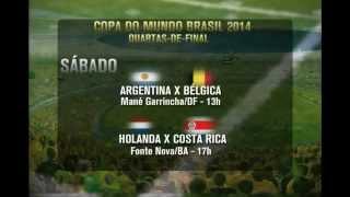 Restam oito Seleções e pouco mais de 10 dias para conhecermos os campeões da Copa do Mundo no Brasil. Veja quem enfrenta quem na próxima fase.QUARTAS-DE-FINALSextaALEMANHA X FRANÇAMaracanã/RJ - 13hBRASIL X COLÔMBIACastelão/CE - 17hSábadoARGENTINA X BÉLGICAMané Garrincha/DF - 13hHOLANDA X COSTA RICAFonte Nova/BA - 17h