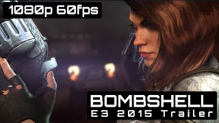 Bombshell E3 2015 Gameplay Trailer