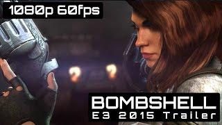 Bombshell E3 2015 Gameplay Trailer