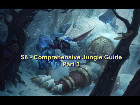 S8 - Recommended Junglers, Paths, Strategies | Comprehensive Jungle Guide Part 3 | League of Legends