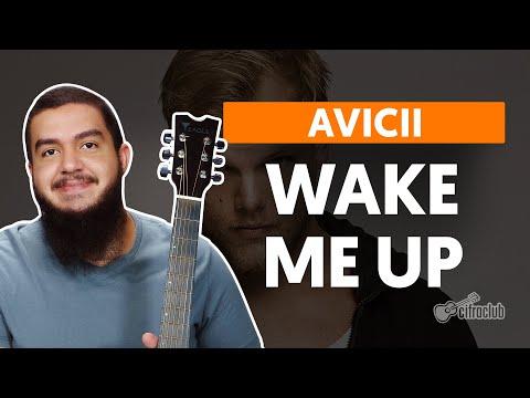 Wake Me Up - Avicii (aula de violão completa)