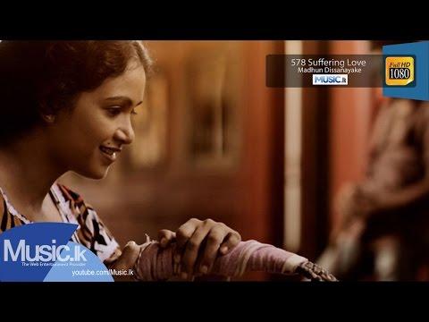 578 Suffering Love (Vindawana Premaya) song
