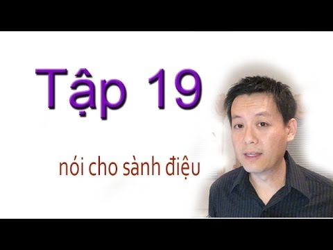 Tap 19: Noi tieng Anh cho