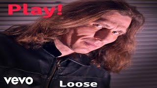 Loose - Play!