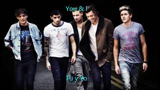 You & I One Direction // Letra Ingles Español