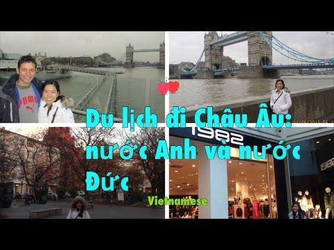 Du lịch đi Châu Âu: nước Anh và nước Đức / Travel To Europe ♡Cuộc sống Mỹ♡NangAm