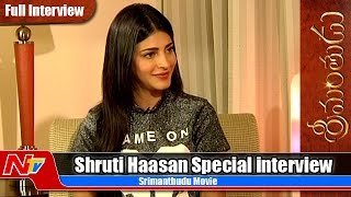 Shruthi Hassan Exclusive Interview about Srimanthudu
