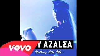 Iggy Azalea - Nothing Like Me (Extended Version - Unreleased)