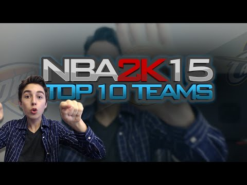 NBA 2K15 - Top 10 Team Ratings Preview | Cleveland Cavaliers ft. Lebron James