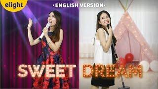 [Elight] Học tiếng Anh qua bài hát Sweet Dream | Jang Nara | English Cover | Engsub + Lyrics