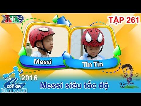 CON ĐÃ LỚN KHÔN - Tập 261 | Lộ diện những hình ảnh Messi nhí 4 tuổi cùng em trai | 30/07/2016