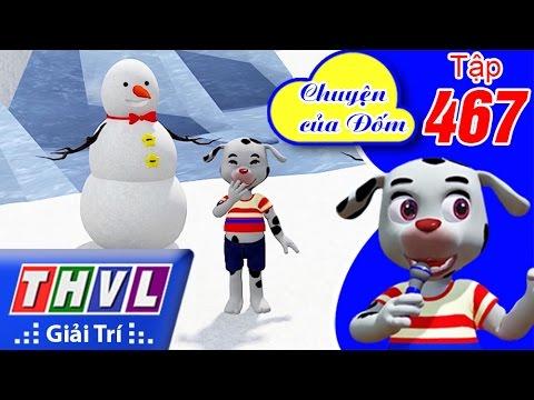 THVL | Chuyện của Đốm - Tập 467: Người tuyết giận dữ | FULL HD