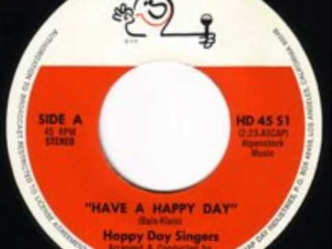 Have A Happy Day by The Happy Day Singers
