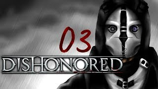 Cry Plays: Dishonored [P3]