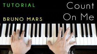 Bruno Mars Count On Me (piano Tutorial & Cover)