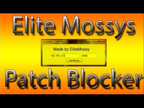 How To Download And Use Elite Mossy's Patch Blocker
