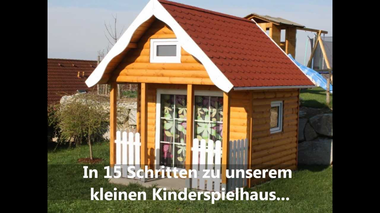 kinderspielhaus in 15 schritten zu leuchtenden kinderaugen youtube. Black Bedroom Furniture Sets. Home Design Ideas