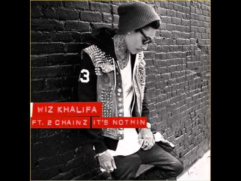 Wiz Khalifa (feat. 2 Chainz) - It's Nothin (Clean)