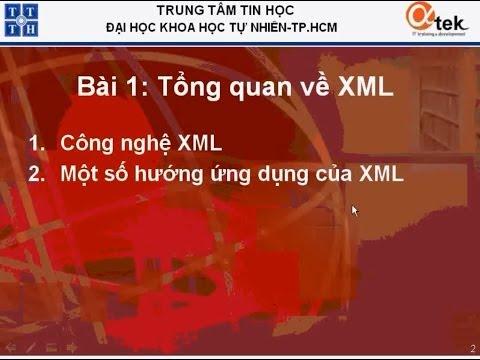 Bài 1: Tổng quan về XML.