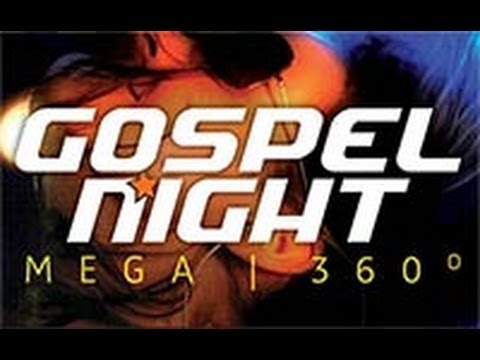 MEGA Gospel Night - 360º
