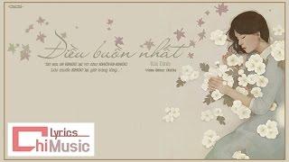 Điều Buồn Nhất - Kai Đinh  MV Lyrics HD