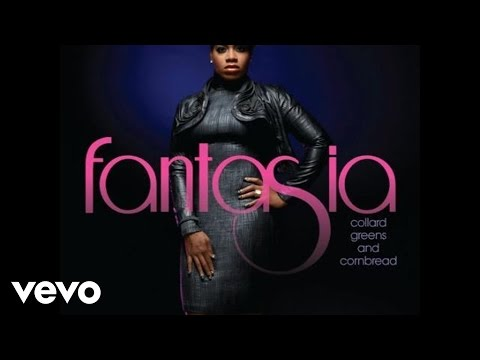 Fantasia - Collard Greens & Cornbread (Audio)