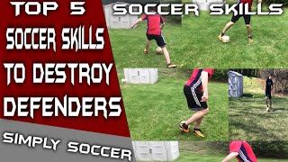Soccer Skills The Top 5 Attacking Soccer Skills Players